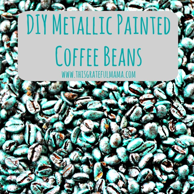 DIY Metallic Painted Coffee Beans