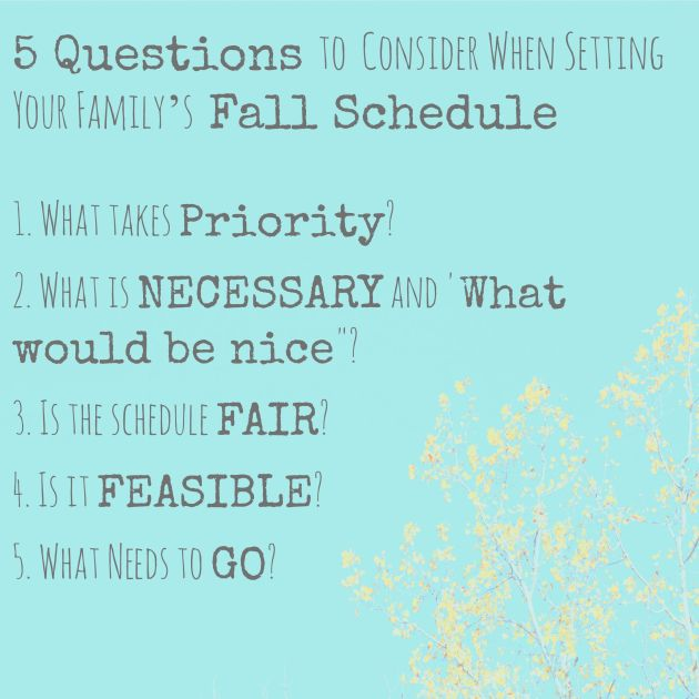 5 Questions to Consider When Setting Your Family's Fall Schedule | thisgratefulmama.com