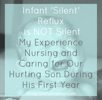My Experience Nursing and Caring for Our Hurting Son During His First Year | thisgratefulmama.com