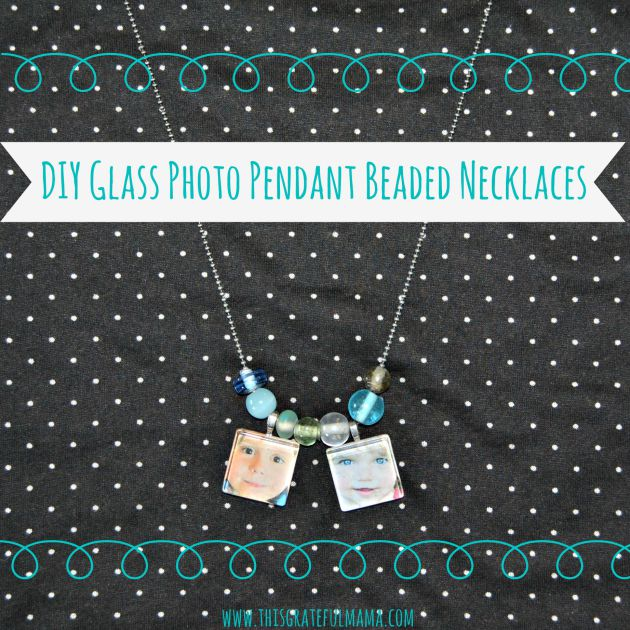 DIY Glass Photo Pendant Beaded Necklaces | www.thisgratefulmama.com