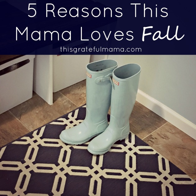 5 Reasons This Mama Loves Fall | thisgratefulmama.com